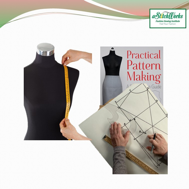 Learn Proper Measurement & Construct Pattern Making