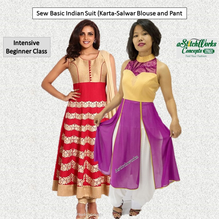 Sew Basic Indian Suit (Blouse and Pant) Skills Future Course (CRS-N-0047671) Expired 22 Aug 2019
